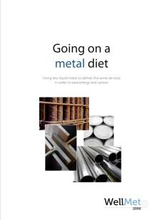 Going on a metal diet